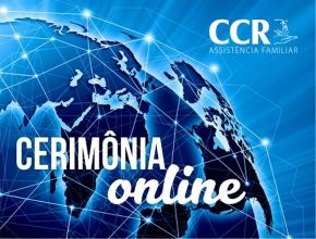 CERIMÔNIA ONLINE É IMPLANTADA NA CCR FUNERÁRIA